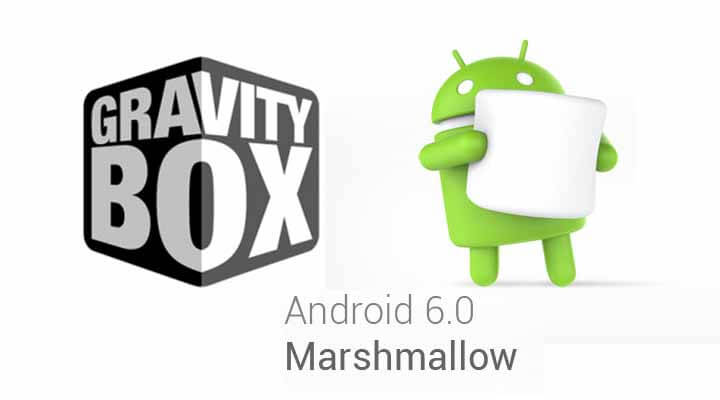 Gravitybox 6.0 For Marshmallow 6.0
