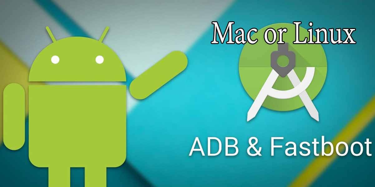 How to Install ADB and Fastboot on Mac or Linux