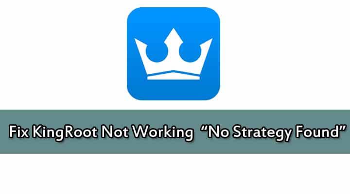 Fix KingRoot Not Working
