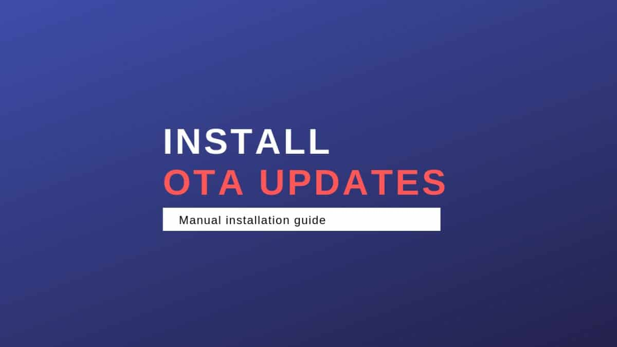 Install OTA Updates Zip File Via Stock Recovery