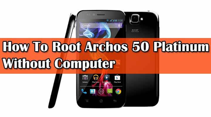 Root Archos 50 Platinum