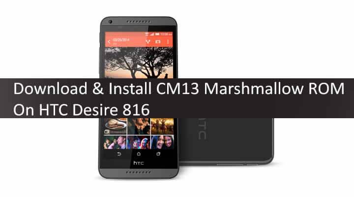 دانلود کاستوم رام مارشمالو HTC Desire 816 CM13 | پارسی رام سیرجان