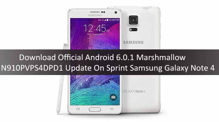 Download Official Android 6.0.1 Marshmallow N910PVPS4DPD1 Update On Sprint Samsung Galaxy Note 4 SM-N910P