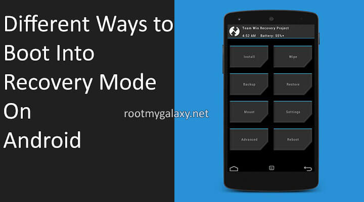 Different Ways to Boot Into Recovery Mode On Android