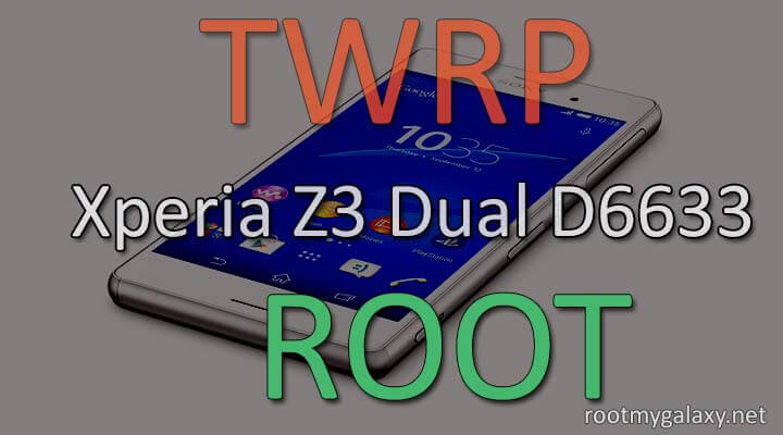 Root Xperia Z3 Dual D6633