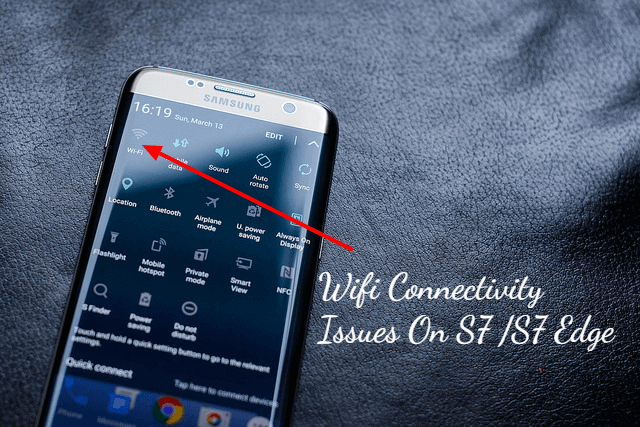 Fix Wi-Fi connectivity issues in Galaxy S7 and S7 edge