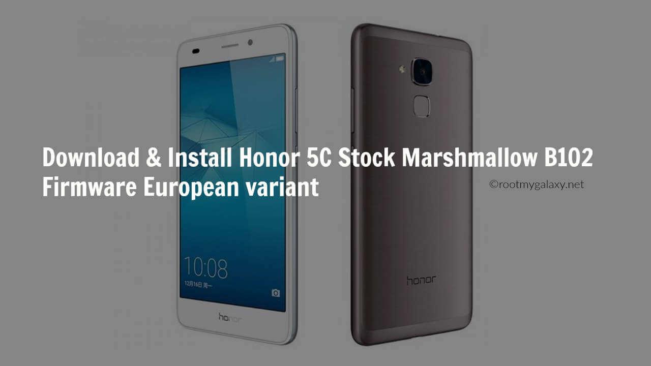 Honor 5C Stock Marshmallow B102 Firmware