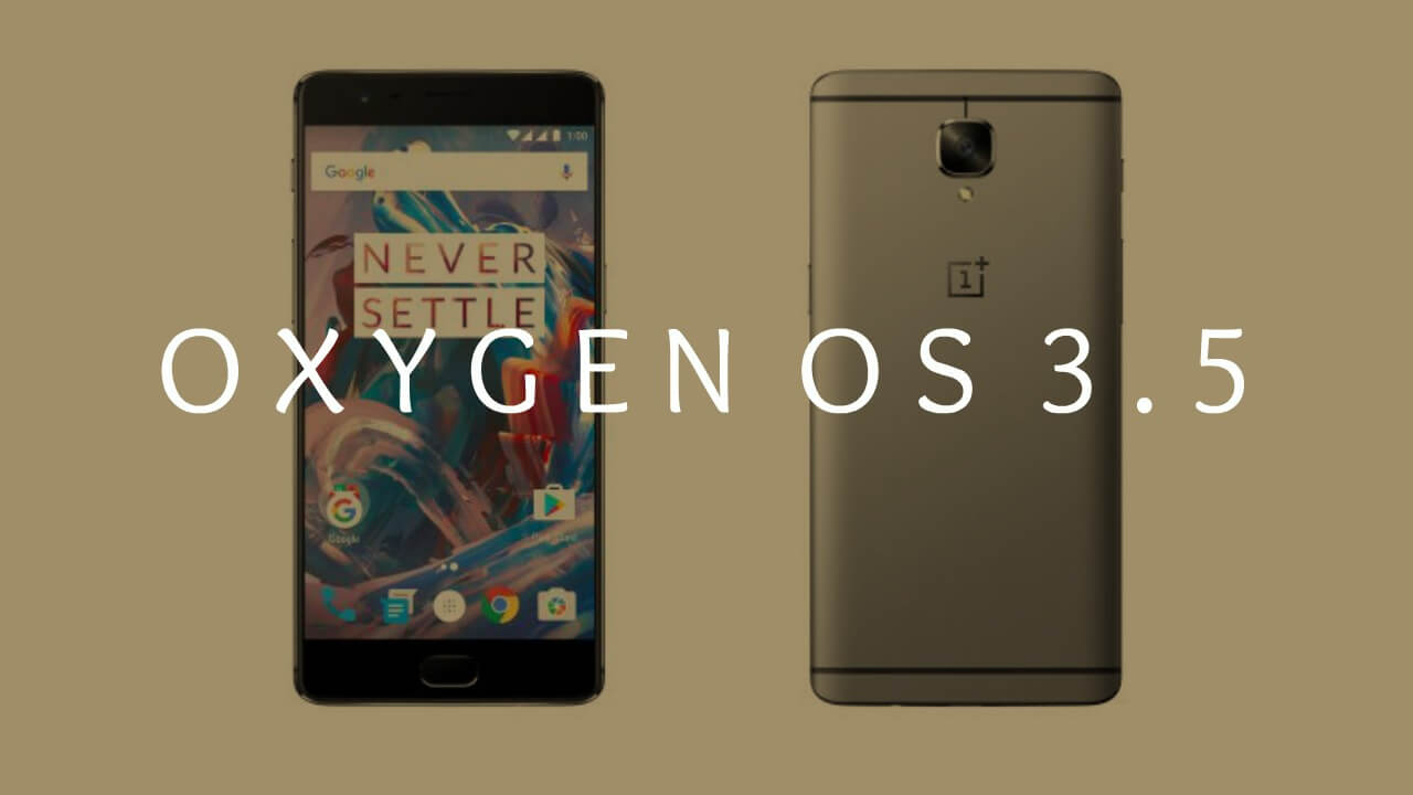 Download & Install OnePlus 3 OxygenOS 3.5