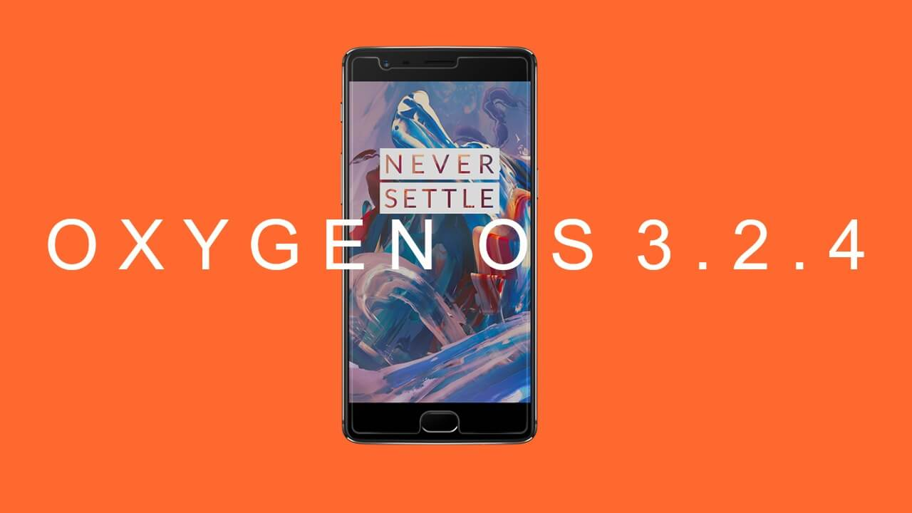 Download OxygenOS 3.2.4 for OnePlus 3
