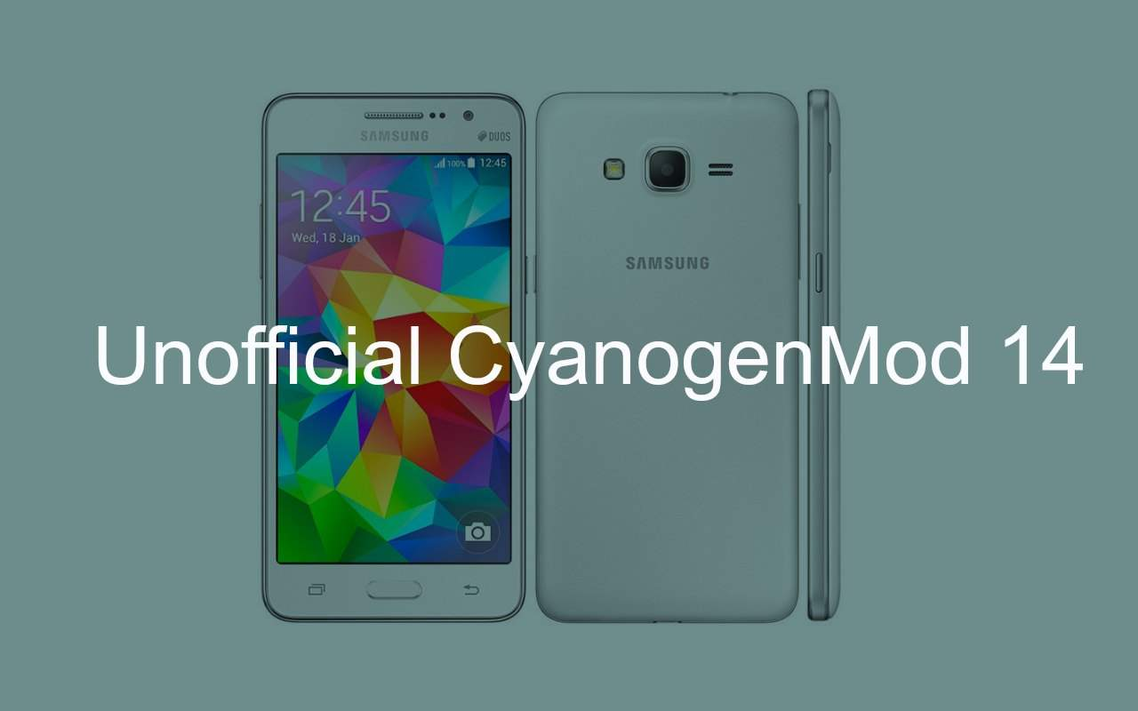 Install CM14 Nougat ROM On Galaxy Grand Prime Android 7.0