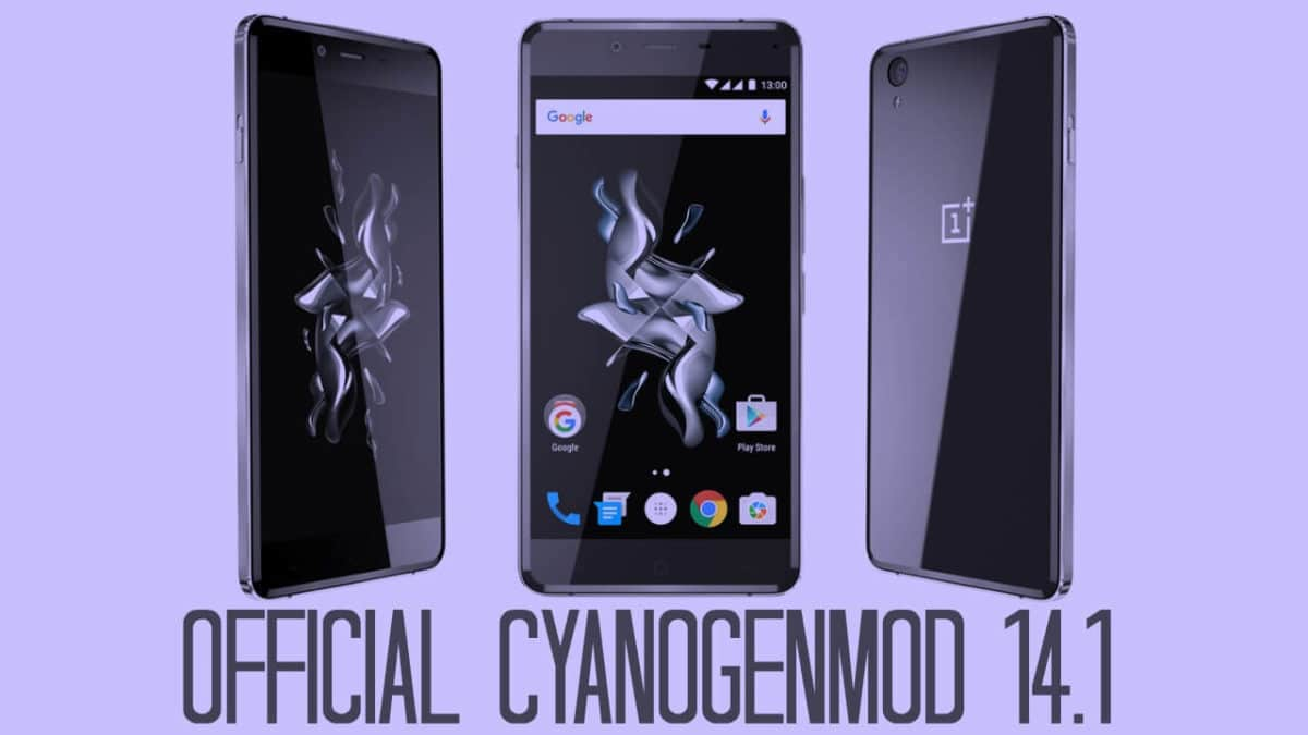 Install Official CM 14.1 On Oneplus X