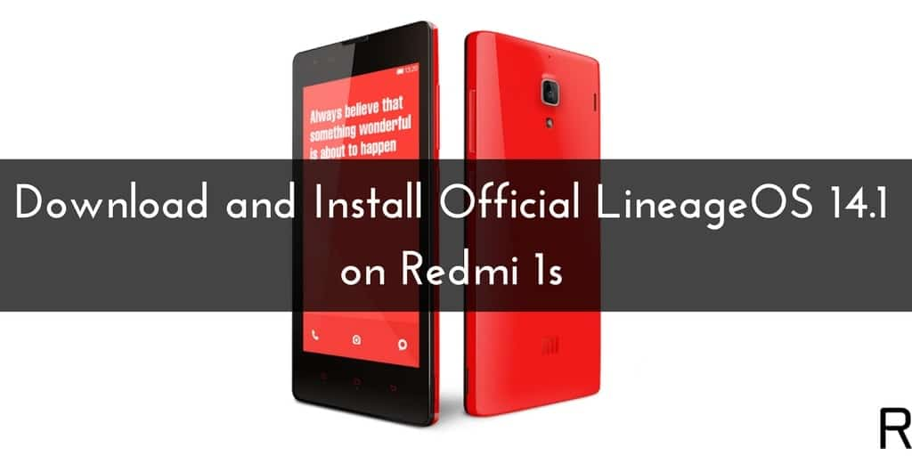 Official LineageOS 14.1 on Redmi 1s