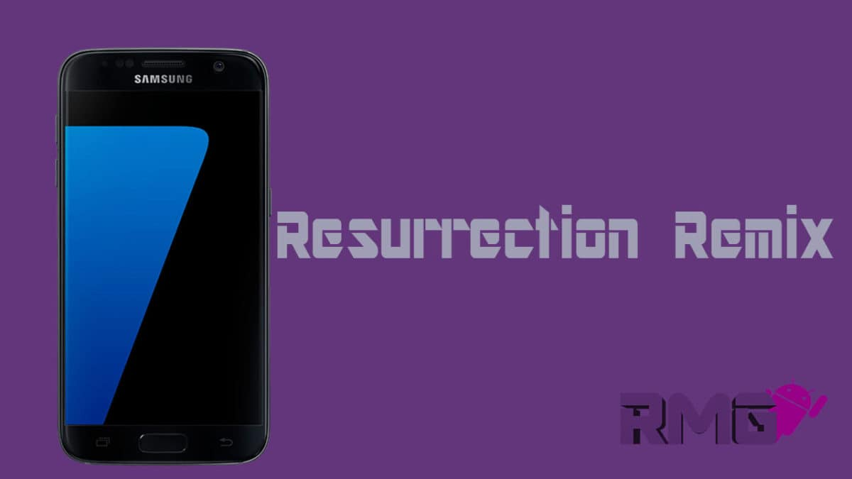 Download and Install Resurrection Remix on Galaxy S7 [Unofficial]