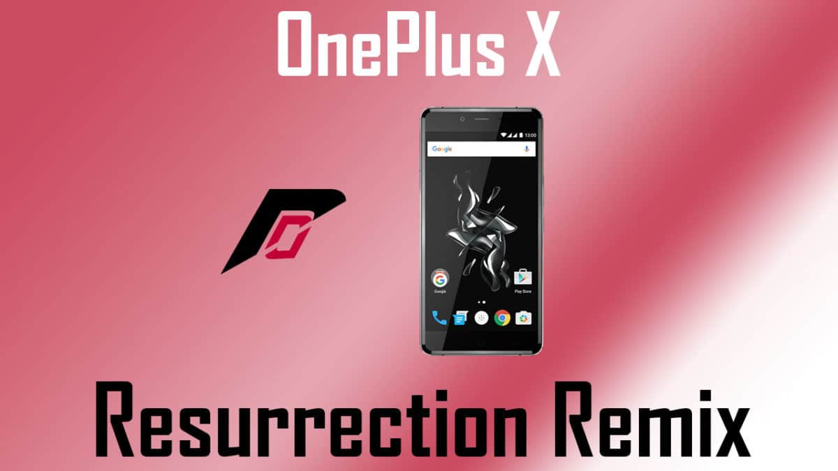 Resurrection Remix On OnePlus X