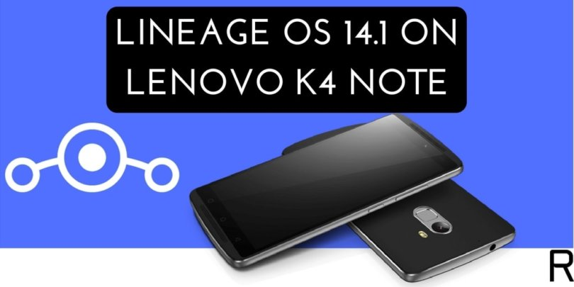 LINEAGE OS 14.1 ON LENOVO K4 NOTE