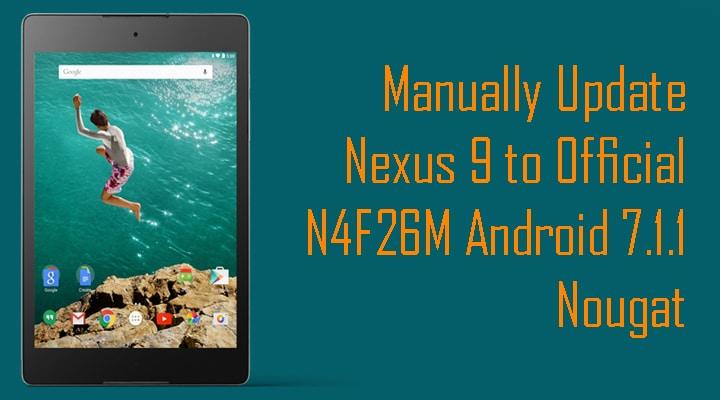 Update Nexus 9 to Official N4F26M