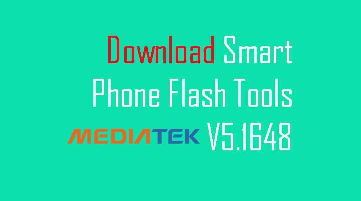 Download latest Smart Phone Flash Tool (v5.1648)
