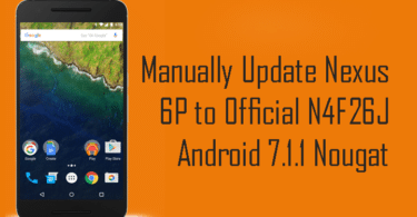 Manually Update Nexus 6P to Official N4F26J Android 7.1.1 Nougat