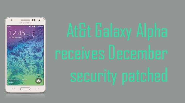 AT&T Galaxy Alpha Gets December Security Patch G850AUCS1BOC8 OTA Update