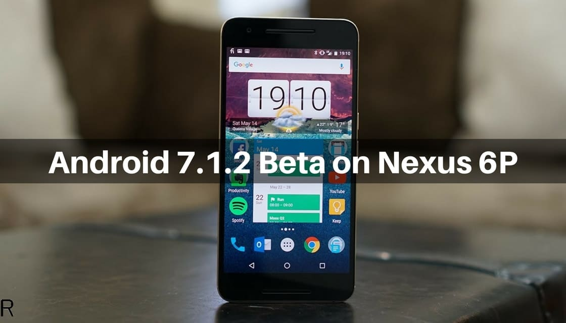 Android 7.1.2 Beta on Nexus 6P