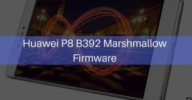 Huawei P8 B392 Marshmallow Firmware