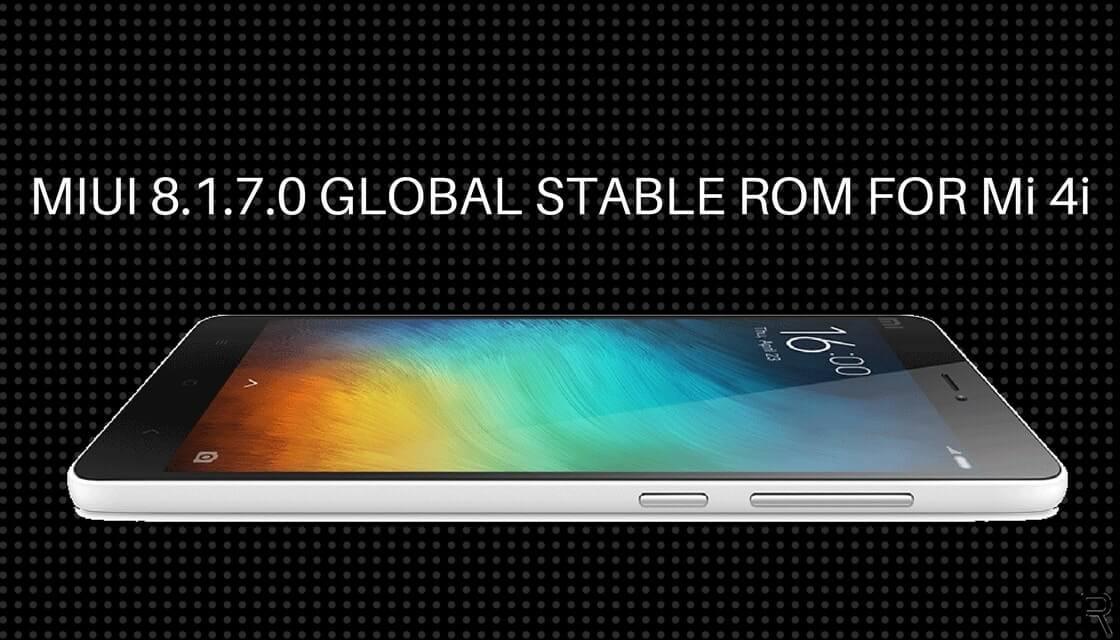 MIUI 8.1.7.0 GLOBAL STABLE ROM ON Mi 4i