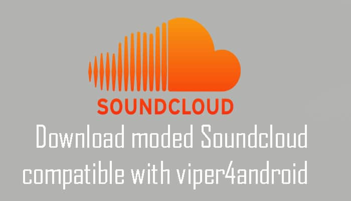 moded Soundcloud compatible with viper4android