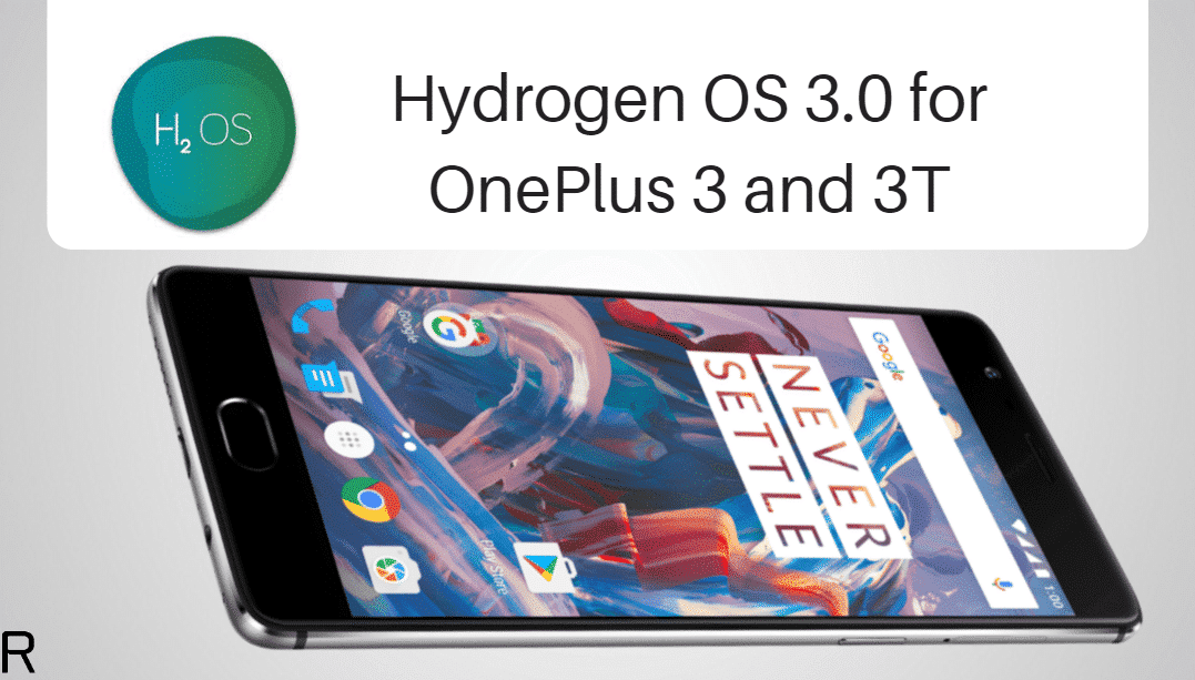 Hydrogen OS 3.0 on OnePlus 3 and 3T