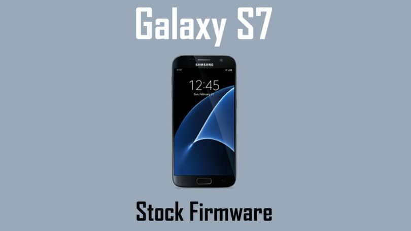 Galaxy S7 Stock Firmware