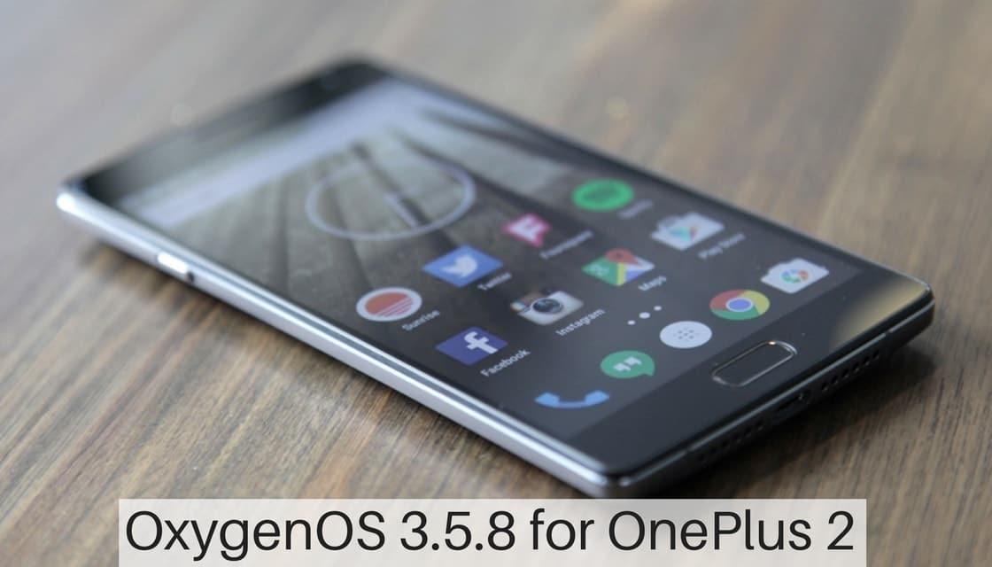 OxygenOS 3.5.8 for OnePlus 2