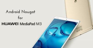 B302 Nougat on Huawei MadiaPad M3