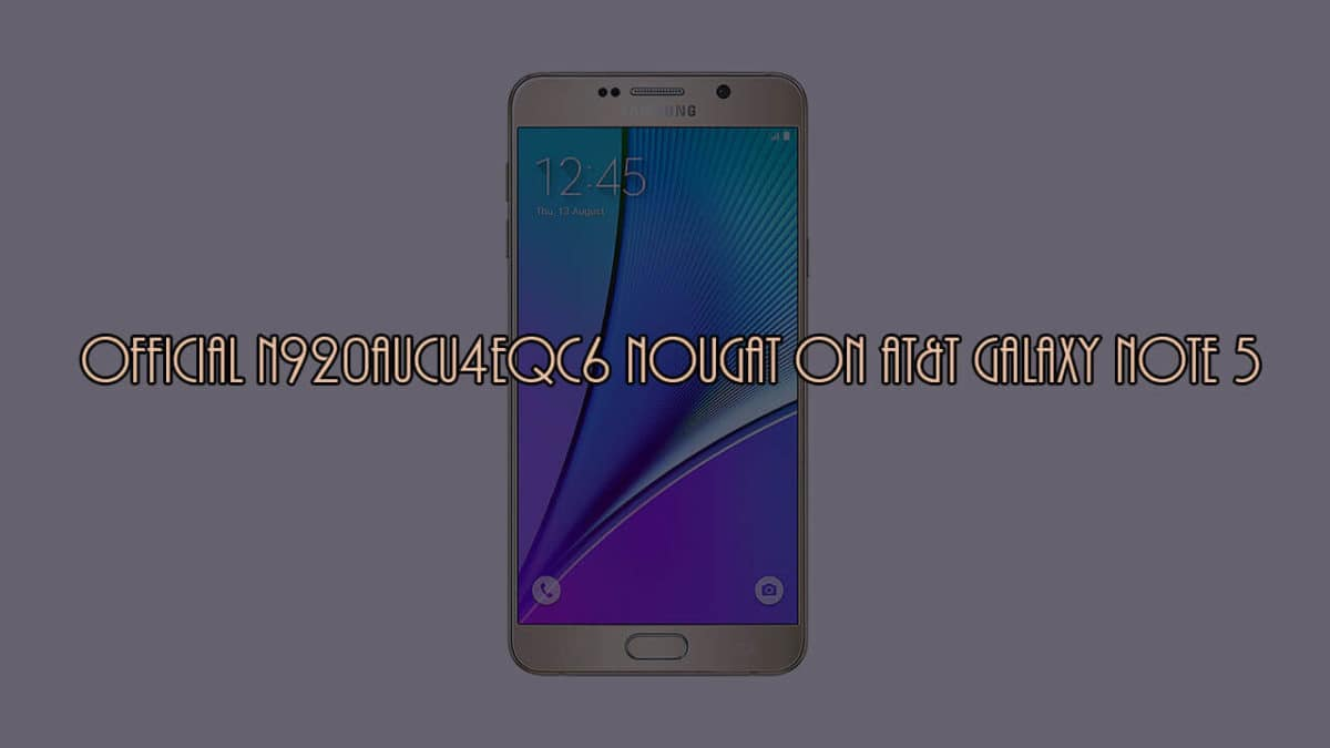 download android 7.0 n920aucu4eqc6 nougat