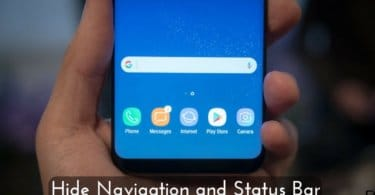 Hide Navigation and Status Bar on Galaxy S8 and Galaxy S8 Plus