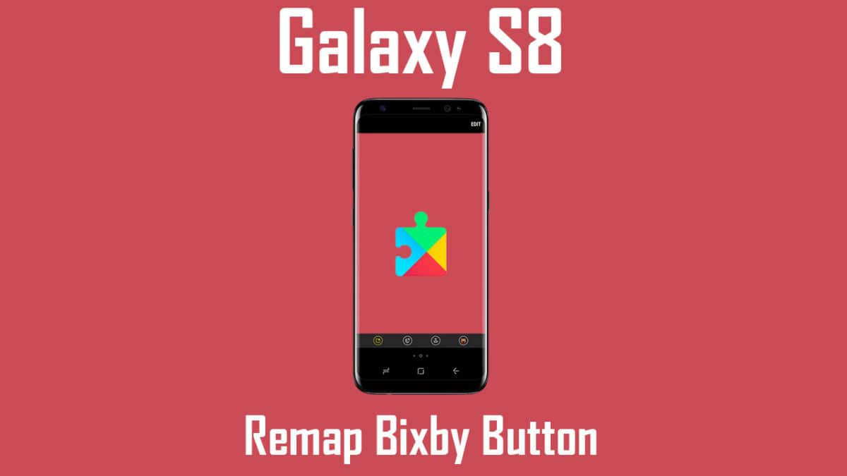 How to Remap Galaxy S8 Bixby Button to Google Assistant