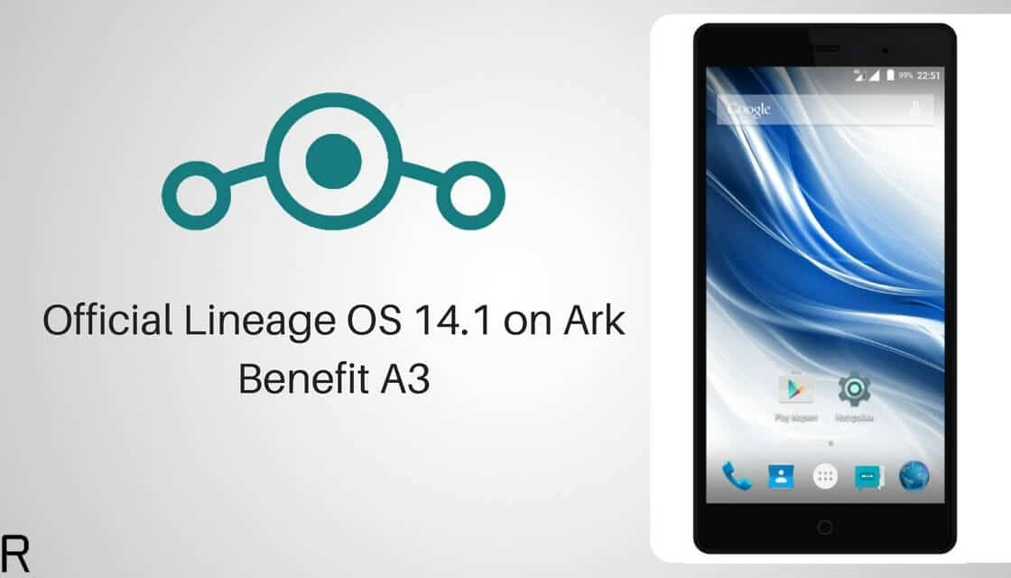 Lineage OS 14.1 on Ark Benefit A3