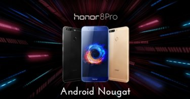 B130 Android Nougat on Honor 8 Pro