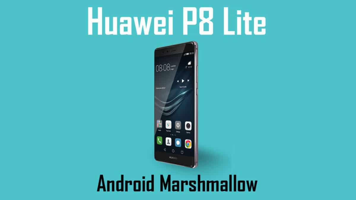 Huawei P8 Lite 2017 Wallpapers: How To Install Huawei P8 Lite B601 Marshmallow Firmware