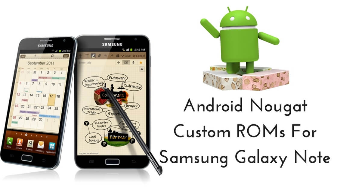 [21+ ROMs] List Of Best Android Nougat ROMs For Galaxy ...