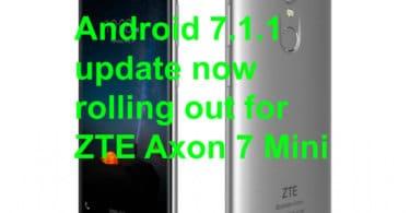 Android 7.1.1 update on ZTE Axon 7 Mini