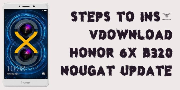 Honor 6X B320 Nougat Update