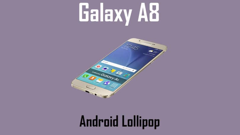Download and Install Galaxy A8 (SM-A800F) G532GDDU1AQE3 Android 5.1.1 Update