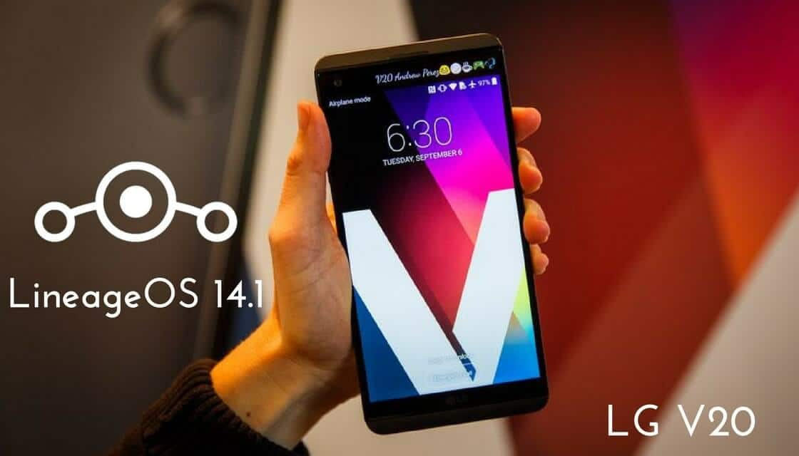 LineageOS 14.1 on LG V20