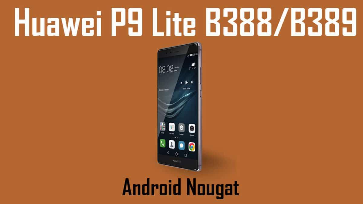Download and Install Huawei P9 Lite B388/B389 Nougat Update [Europe]