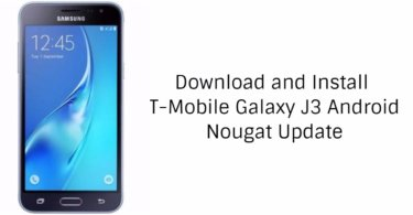 Download and Install T-Mobile Galaxy J3 Prime Nougat Update