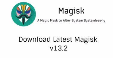 Download Latest Magisk v13.2