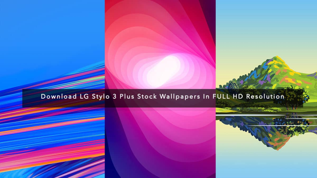 Download LG Stylo 3 Plus Stock Wallpapers In FULL HD Resolution