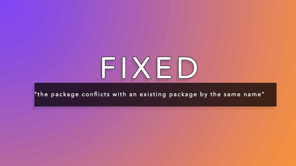 Fixed the package conflicts with an existing package by the same name