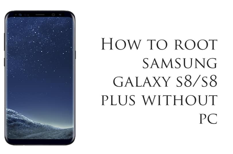 Definitive Guide How To Safely Root Samsung Galaxy S9 9