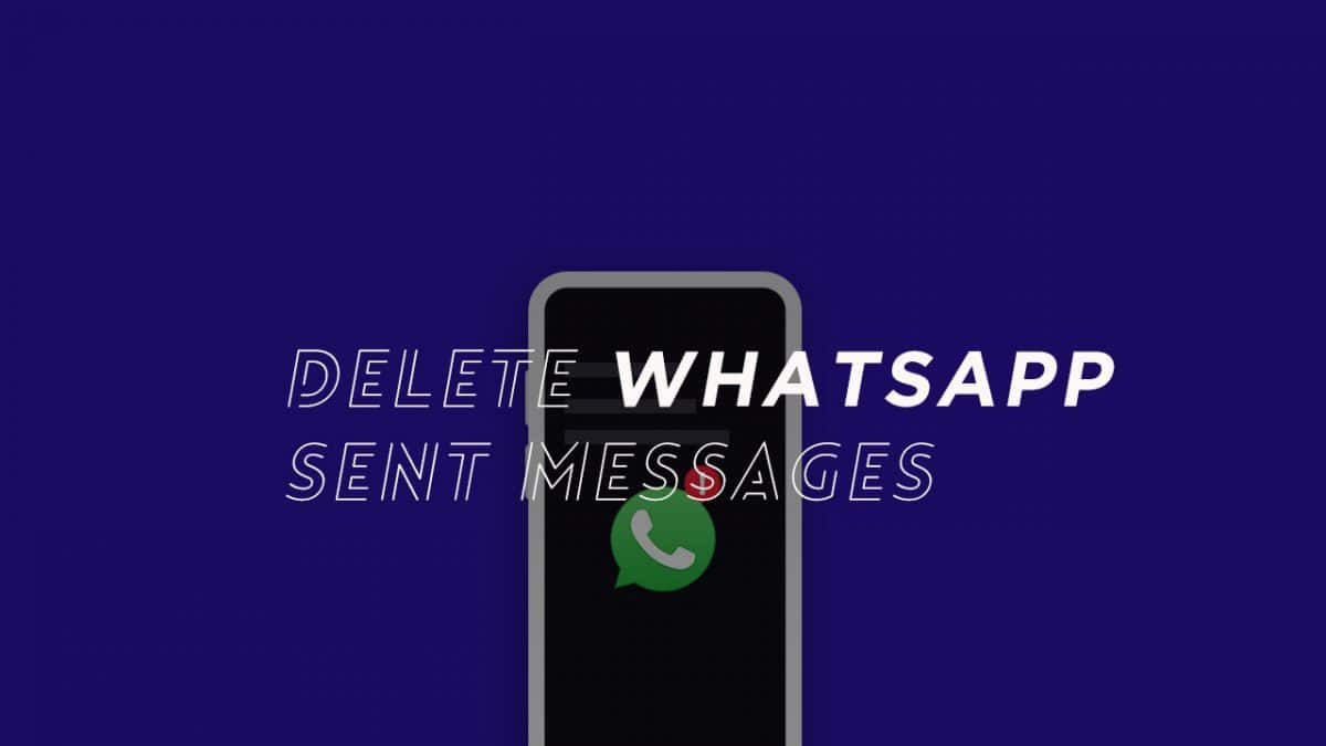 delete WhatsApp sent messages