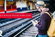 5 Best Chinese Smartphones Under 100$